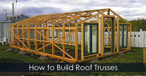 How to build roof trusses for a house